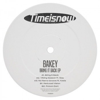 [TIN021] Bakey - Bring It...