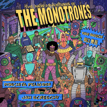 [PRE-ORDER] The Monotrones...
