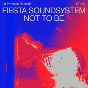 [OP017] Fiesta Soundsystem...