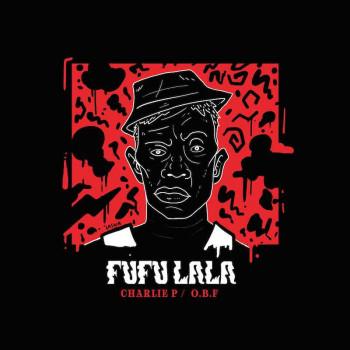 [OBFREC1219] O.B.F - Fufu...