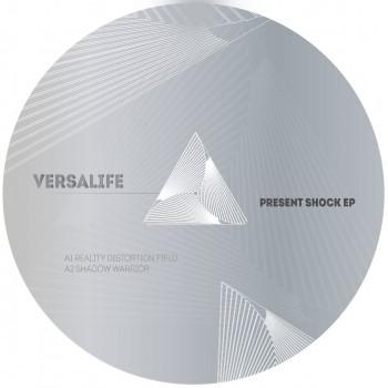 Versalife - Present Shock EP