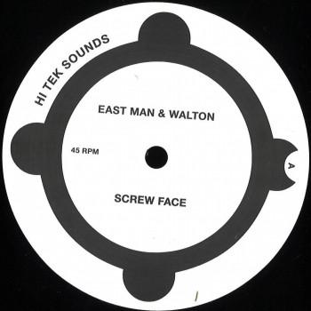 East Man & Walton - Screw Face