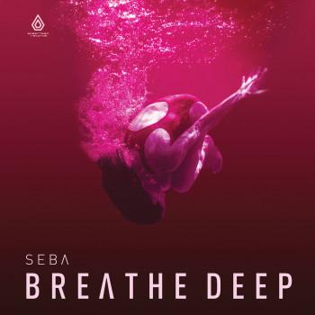 Seba - Breathe Deep EP