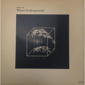 Planet Underground – Shtum...
