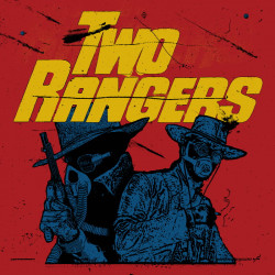 Two Rangers - Two Rangers