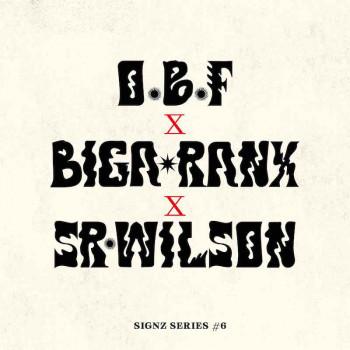 O.B.F - Signz Series 6