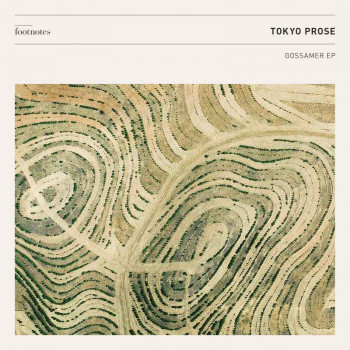 Tokyo Prose - Gossamer EP