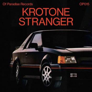 Krotone - Stranger