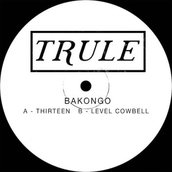 Bakongo - Thirteen / Level...
