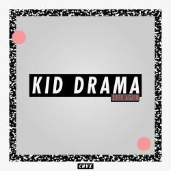Kid Drama - 2010 Again EP