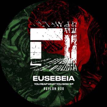 Eusebeia - You Reap What...