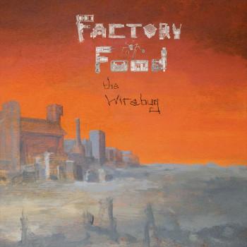 The Wirebug – Factory Food