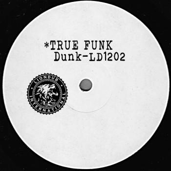 Dunk - True Funk