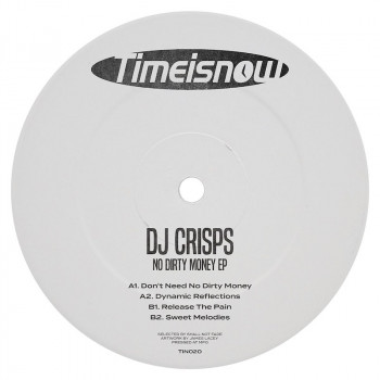 DJ Crisps - No Dirty Money EP