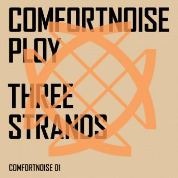 Comfortnoise Ploy - Three...