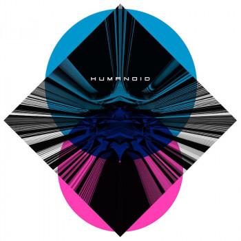 [PRE-ORDER] Humanoid - 7 Songs