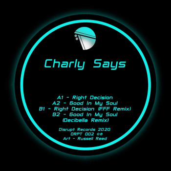 Charly Says - Decisions EP
